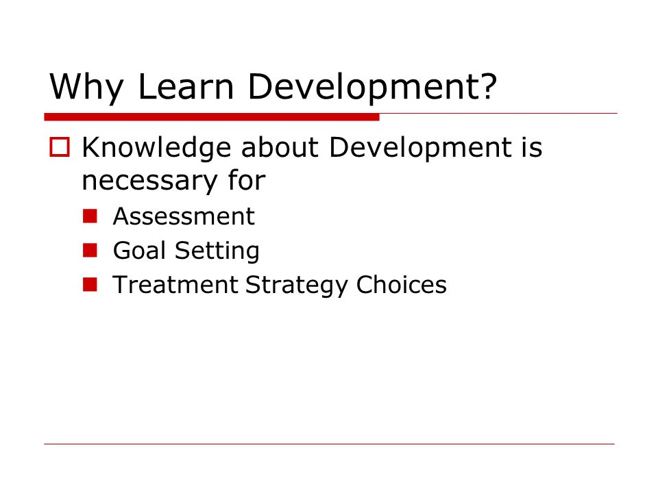 Why Learn Development.
