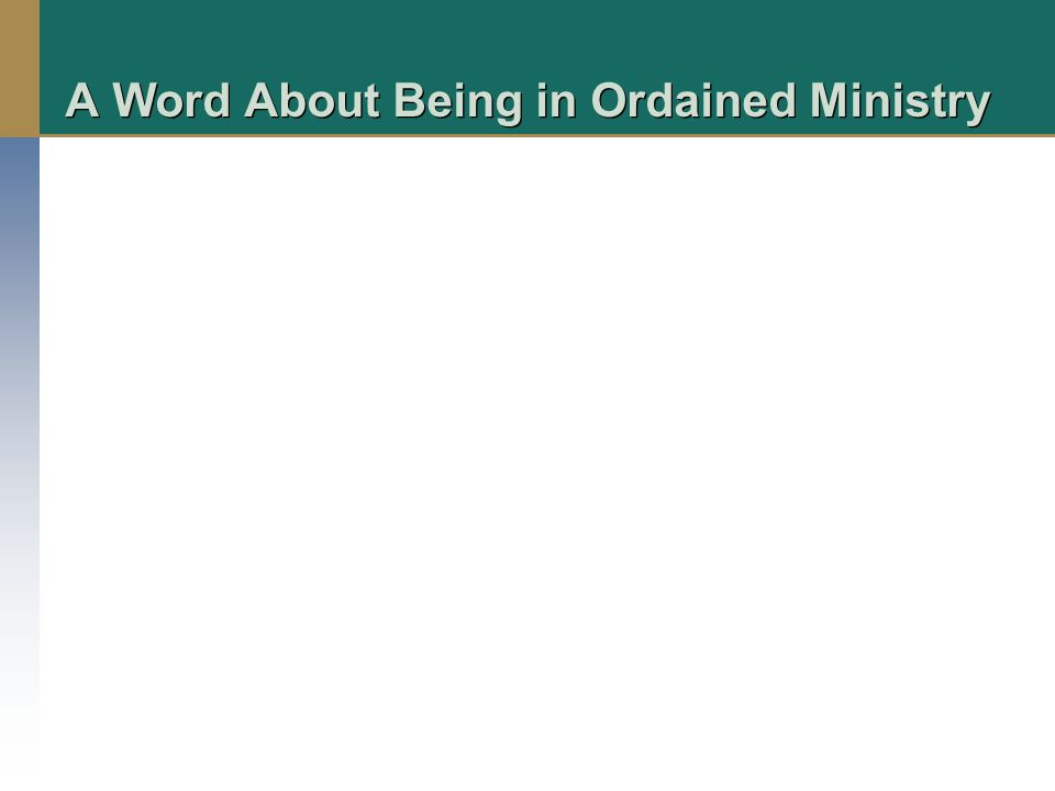 A Word About Being in Ordained Ministry