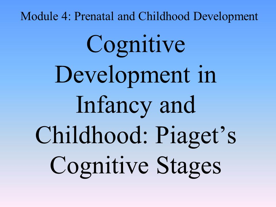 Cognition All the mental activities associated with thinking, knowing, and remembering Children think differently than adults do