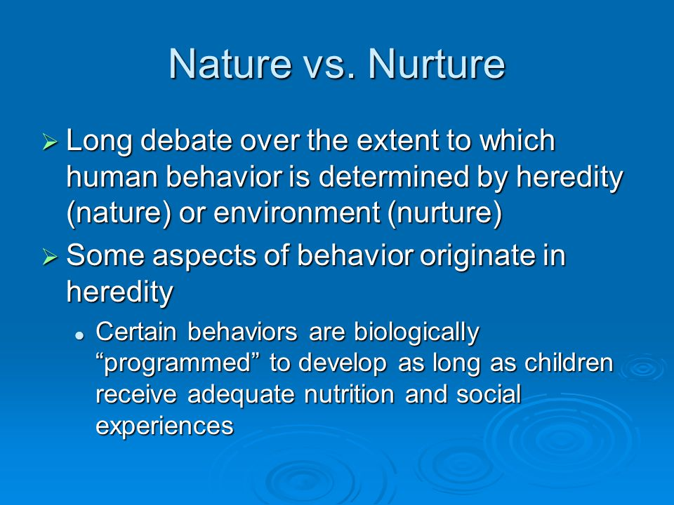 Maturation  Maturation- the automatic and sequential process of development that results from genetic signals Infants crawl before walking Infants crawl before walking Sequence happens automatically and on its own genetically determined timetable Sequence happens automatically and on its own genetically determined timetable Infants will not perform certain skills until they are ready Infants will not perform certain skills until they are ready