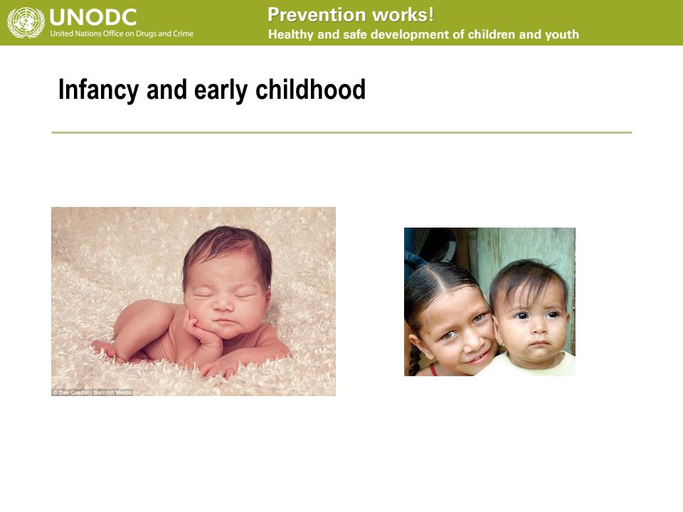 Infancy and early childhood