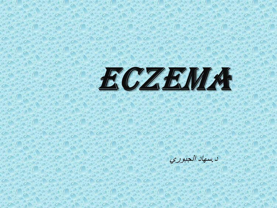Eczema د.سهاد الجبوري
