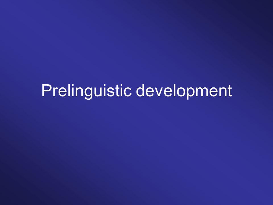 Prelinguistic development