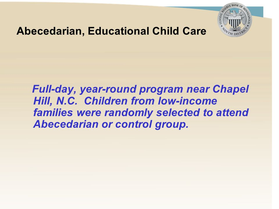 Abecedarian, Educational Child Care Full-day, year-round program near Chapel Hill, N.C.