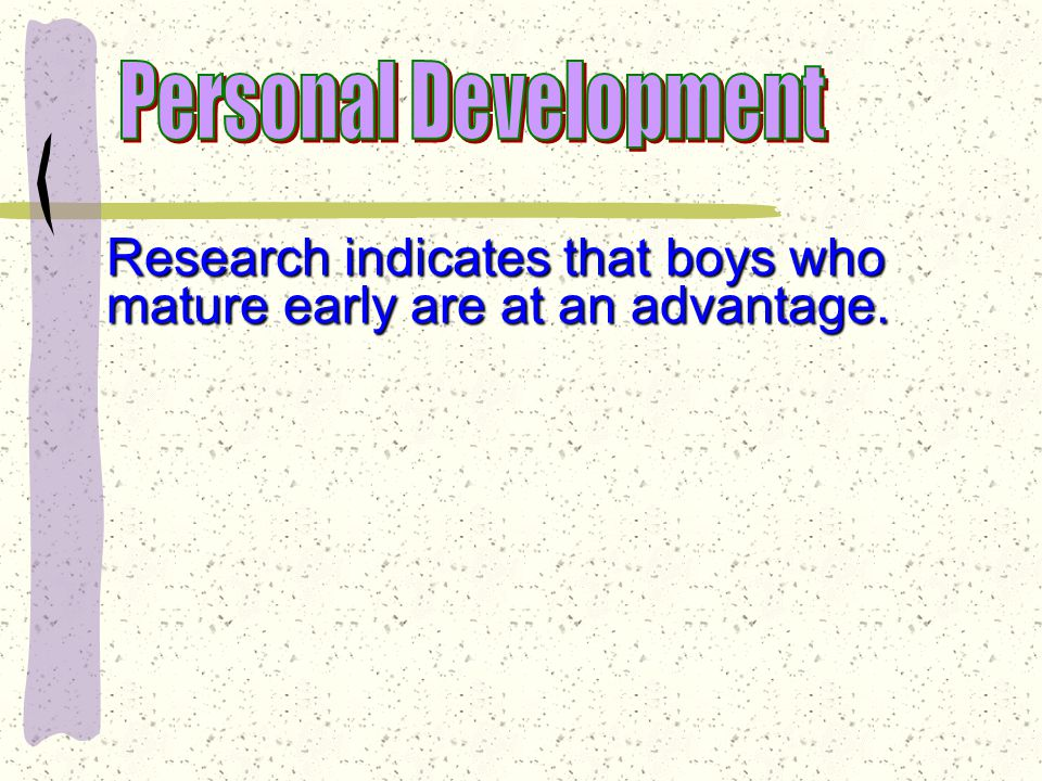 Teens of both genders tend to be sensitive about traits they consider sex-inappropriate Boys: underdeveloped genitalia or fatty breasts; or fatty breasts; Girls: underdeveloped breasts or dark facial hair dark facial hair Individual differences in growth significantly affect personality of young adolescents.