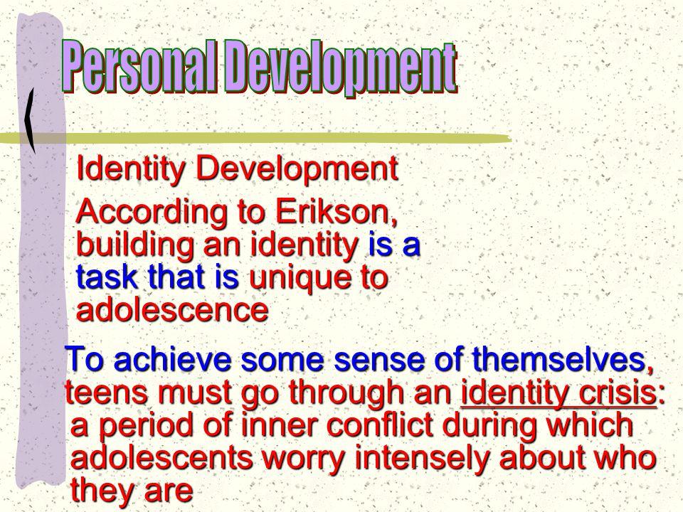 Adolescence: Identity vs. role confusion Identity vs.