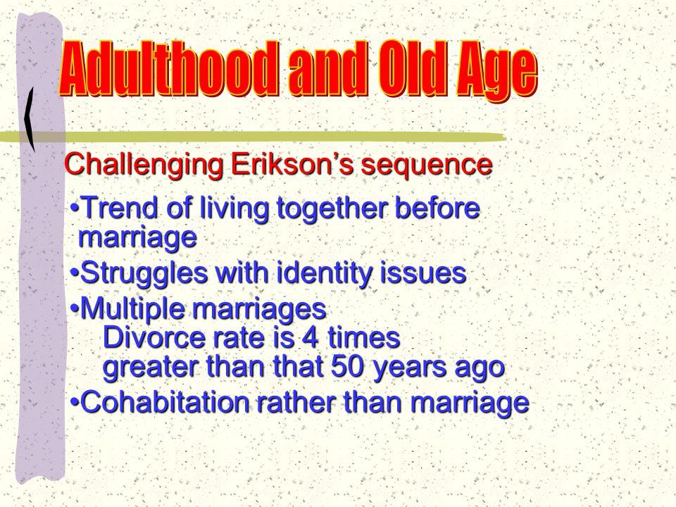 Erik Erikson Early Adulthood: Intimacy vs.
