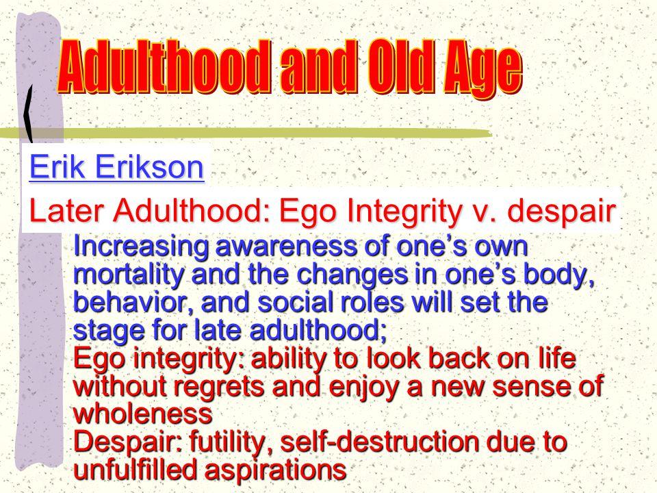 Erik Erikson Middle Age: Generativity vs.
