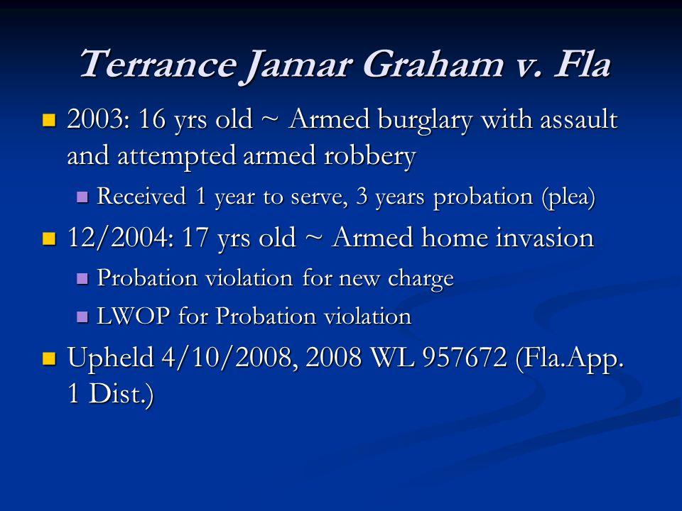 Terrance Jamar Graham v.