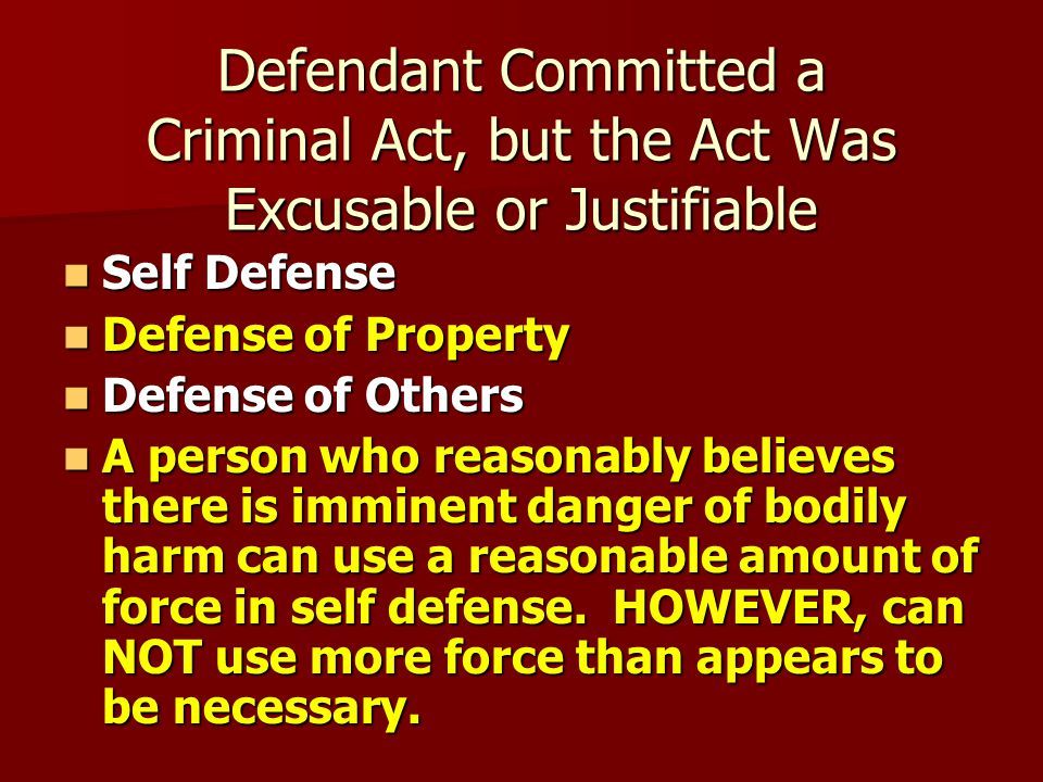 Defendant Committed a Criminal Act but Is Not Criminally Responsible for His or Her Actions 1.