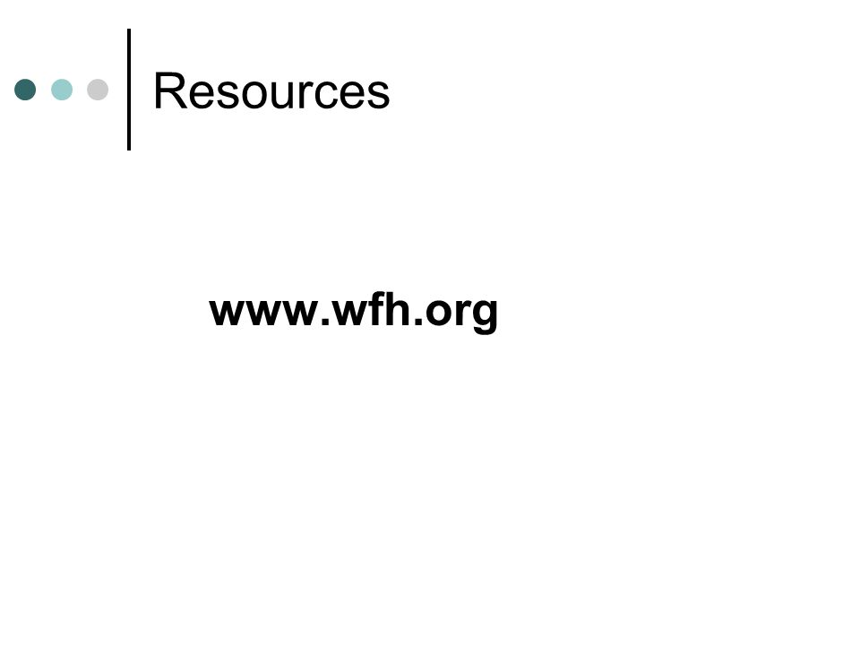 Resources www.wfh.org