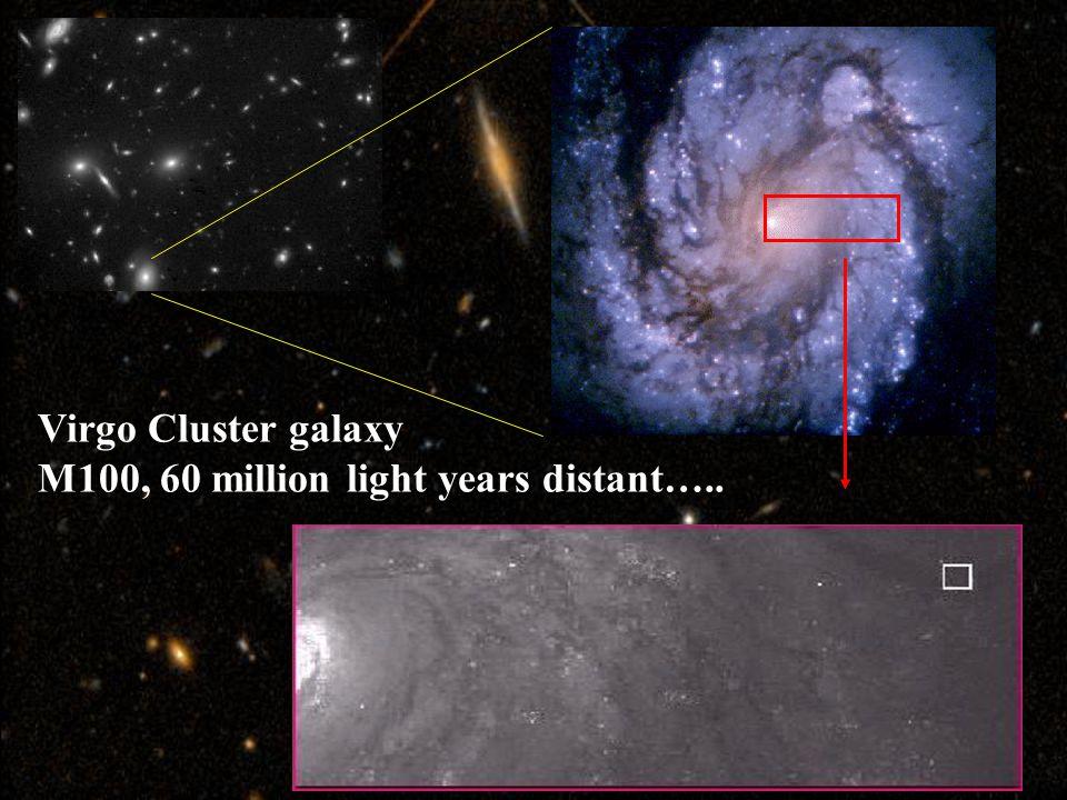Virgo Cluster galaxy M100, 60 million light years distant…..