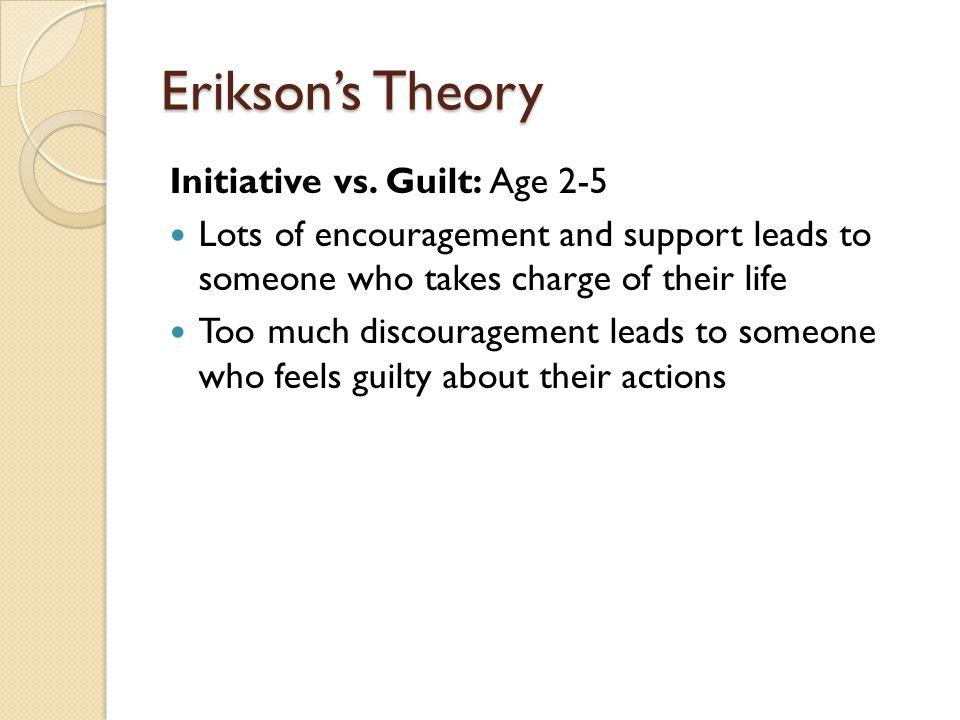Erikson's Theory Initiative vs.