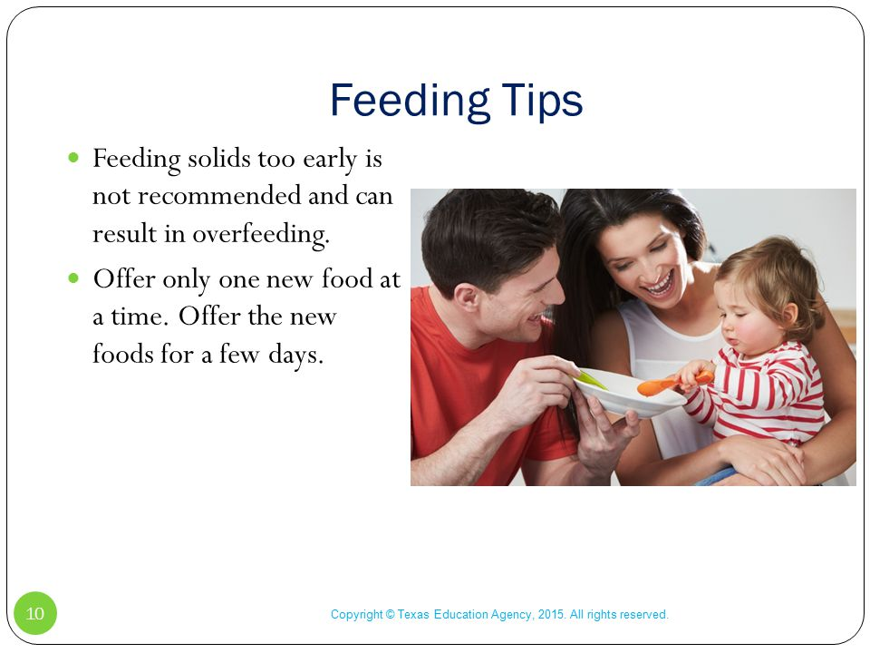 Feeding Tips Copyright © Texas Education Agency, 2015.