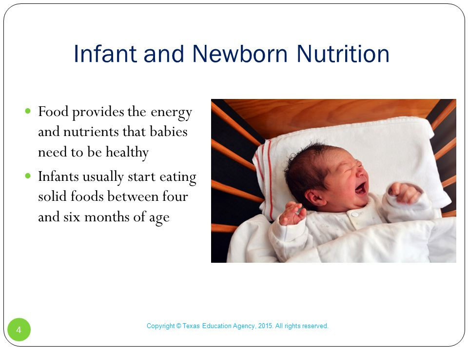 Infant and Newborn Nutrition Copyright © Texas Education Agency, 2015.