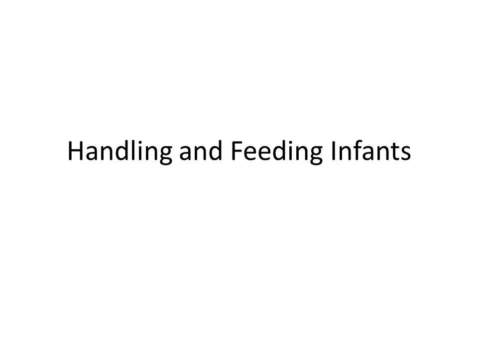 Handling and Feeding Infants