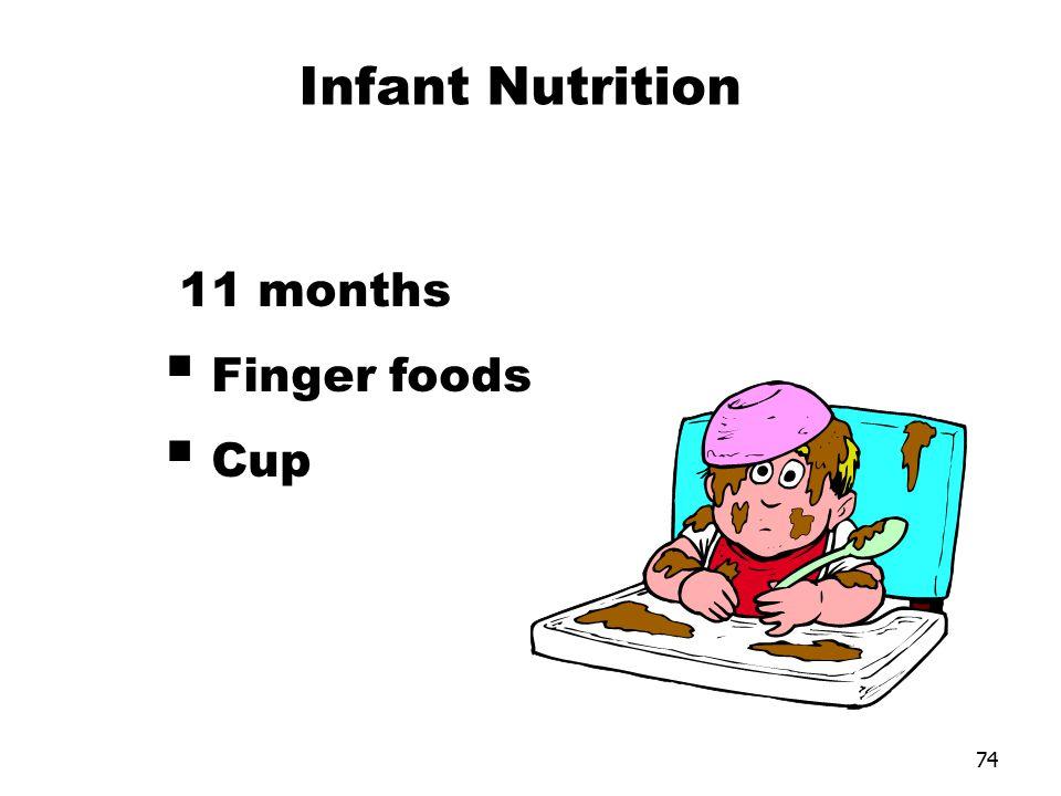 74 11 months  Finger foods  Cup Infant Nutrition