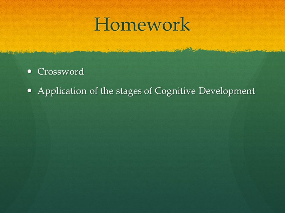 Homework Crossword Crossword Application of the stages of Cognitive Development Application of the stages of Cognitive Development
