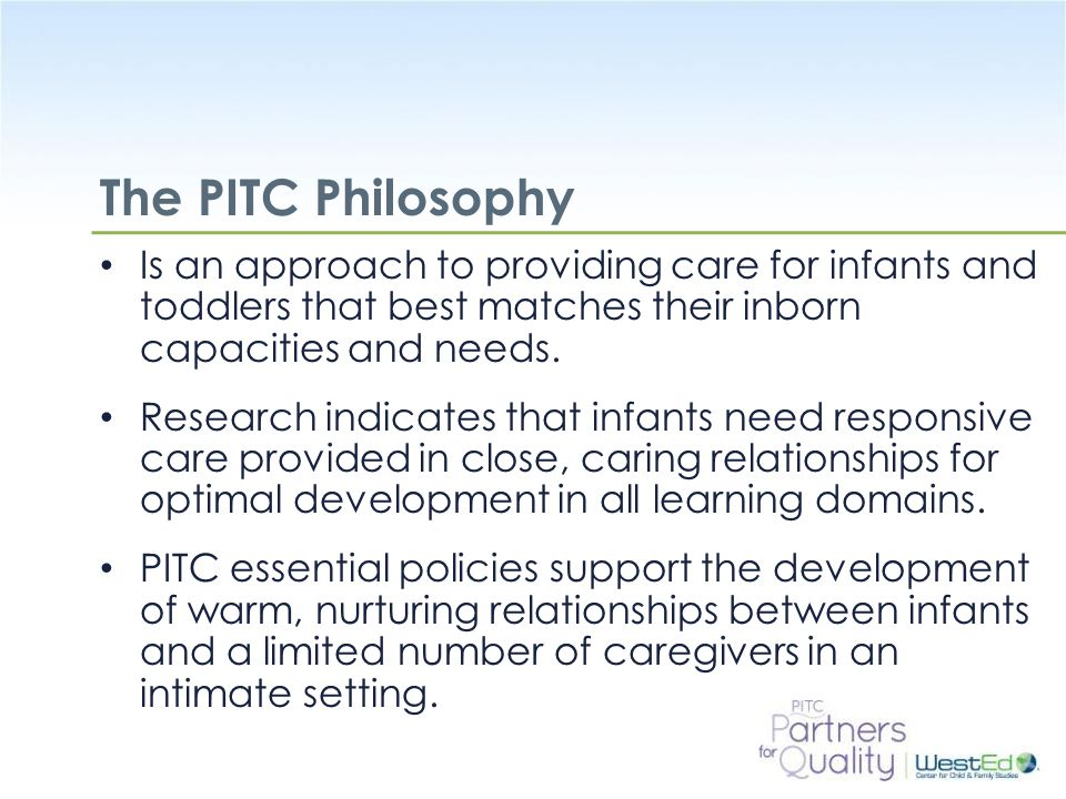 WestEd.org Activity: How do the PITC Policies Support Relationship-Based Care.