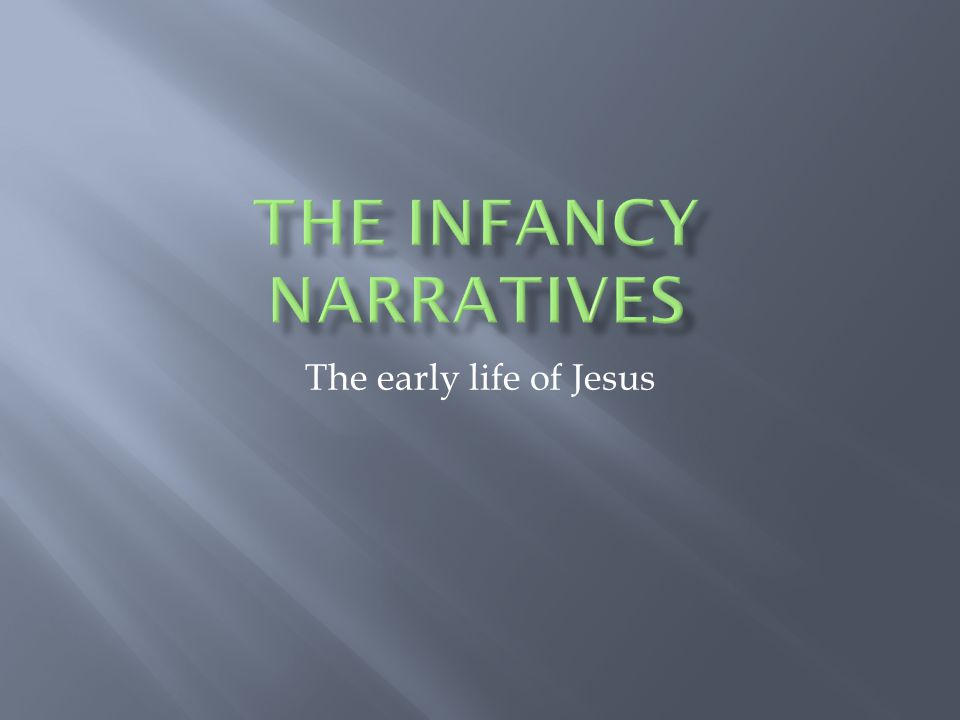 The early life of Jesus