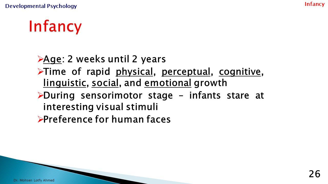  Physical & sensory development  Motor development  Language development  Cognitive development  Emotional and social development Dr.