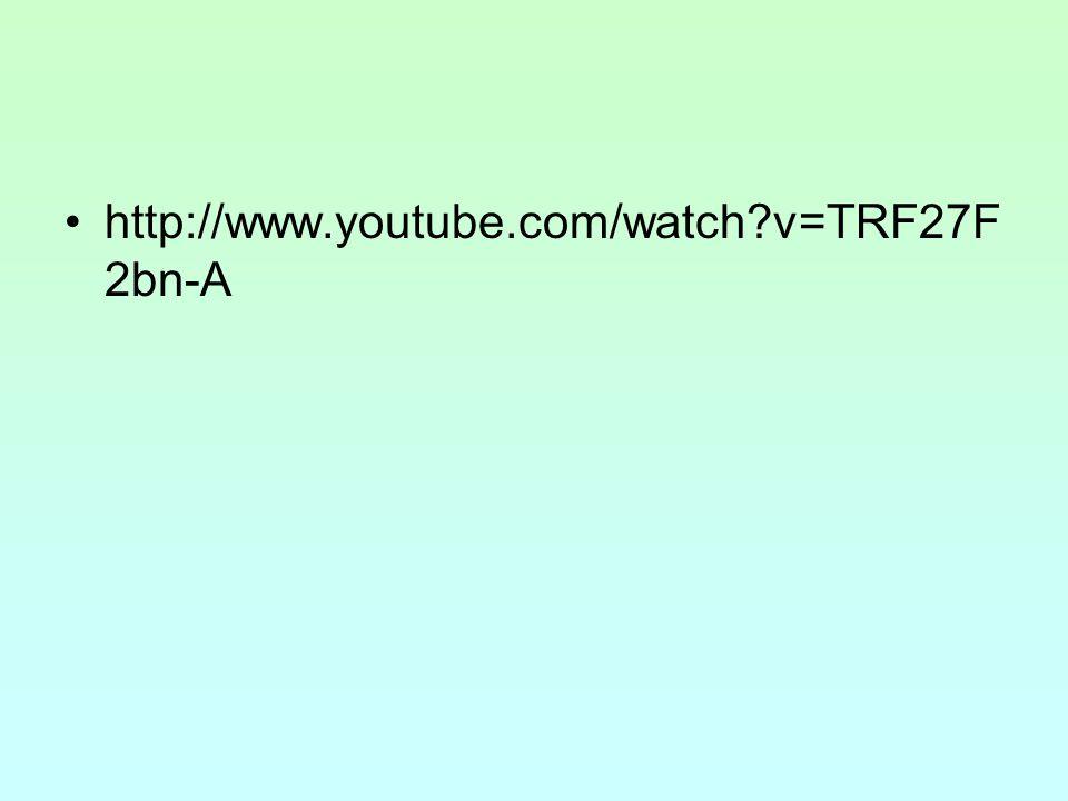 http://www.youtube.com/watch?v=TRF27F 2bn-A