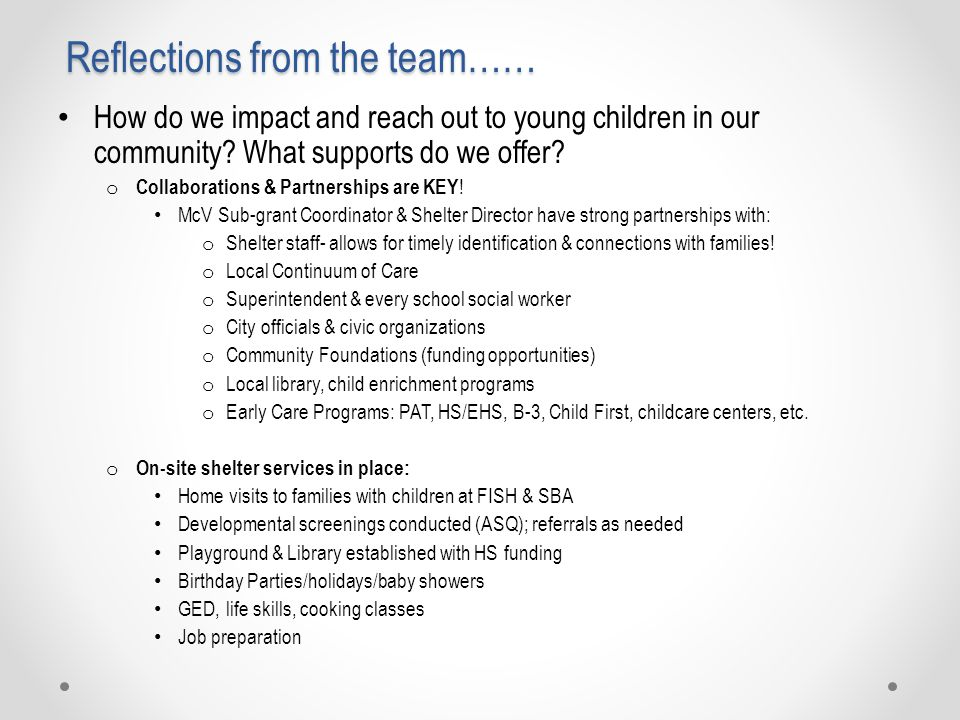 Reflections from the team…… How do we impact and reach out to young children in our community.