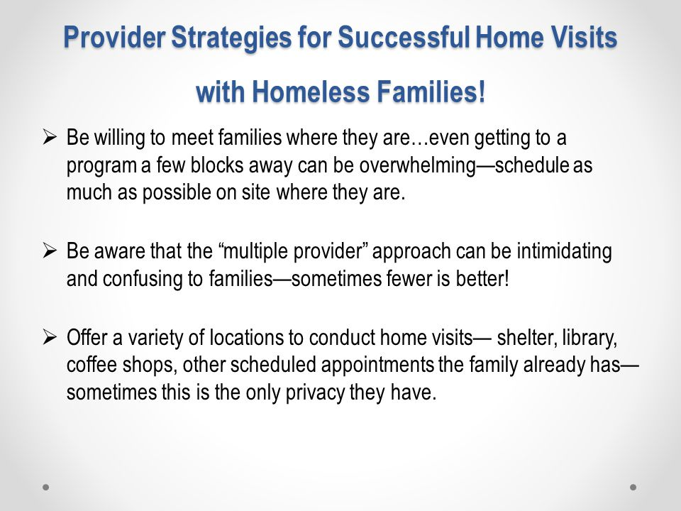 Provider Strategies for Successful Home Visits with Homeless Families.