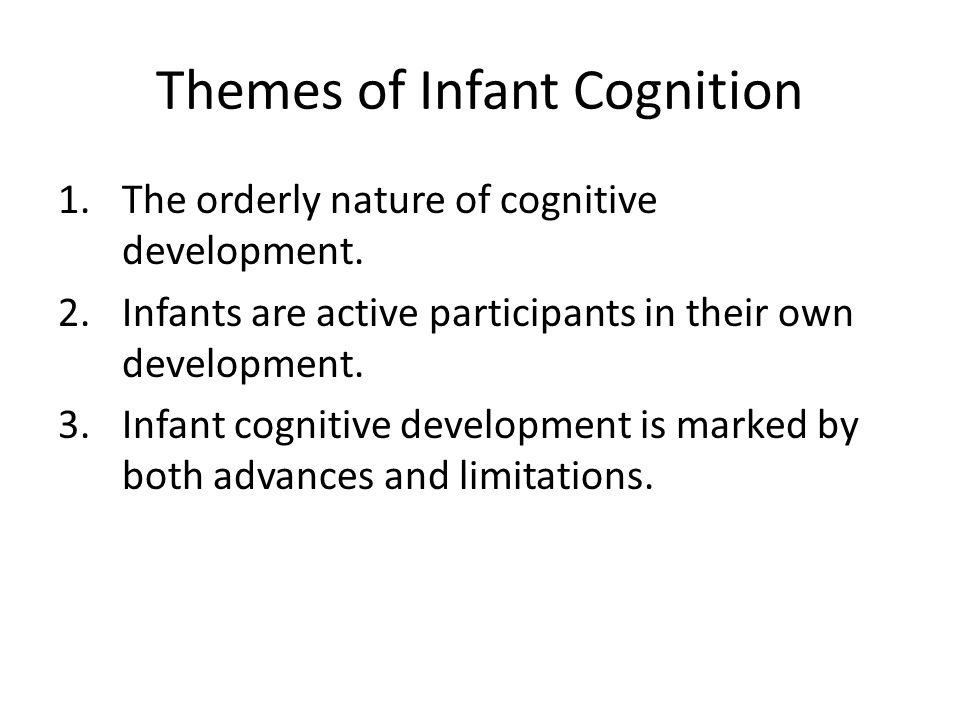 Number Concepts Starkey & Cooper (1980) 4- to 7-month olds – Discriminating 2 and 3 but not 4 vs 6 – Disagreement about whether it is really number or amount Antel & Keating (1983) Demonstrated in neonates Canfield & Haith (1991) 3-month-olds Sequence an location of 1 and 2
