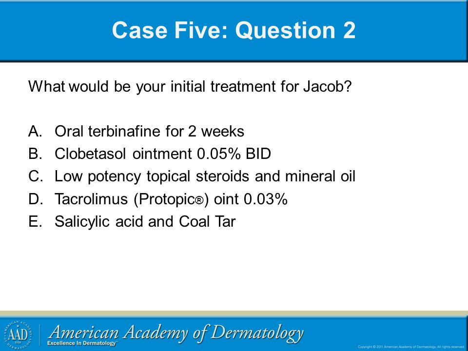 Case Five: Question 2 What would be your initial treatment for Jacob.
