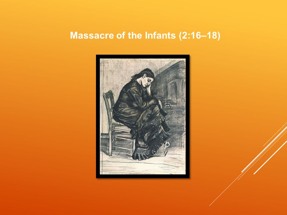 Massacre of the Infants (2:16–18)