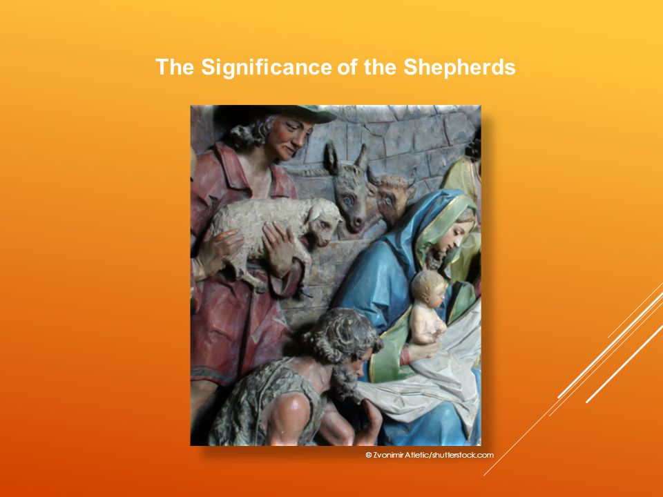 The Significance of the Shepherds © Zvonimir Atletic/shutterstock.com