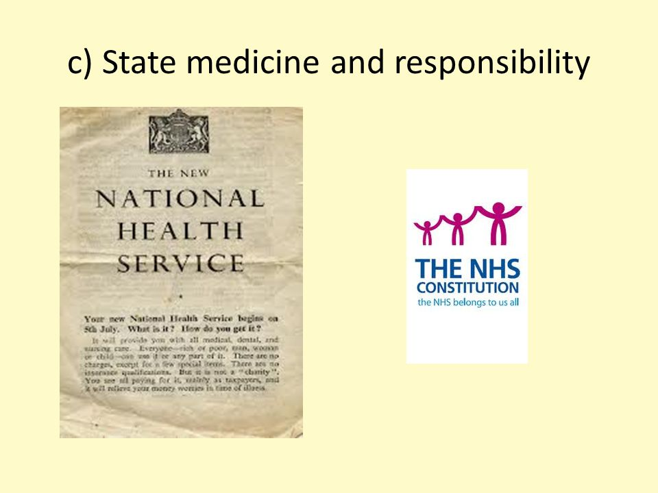 c) State medicine and responsibility