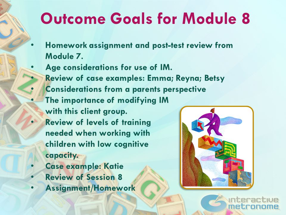 Module 8 Homework 1.Complete Post-Test for Module 8 2.