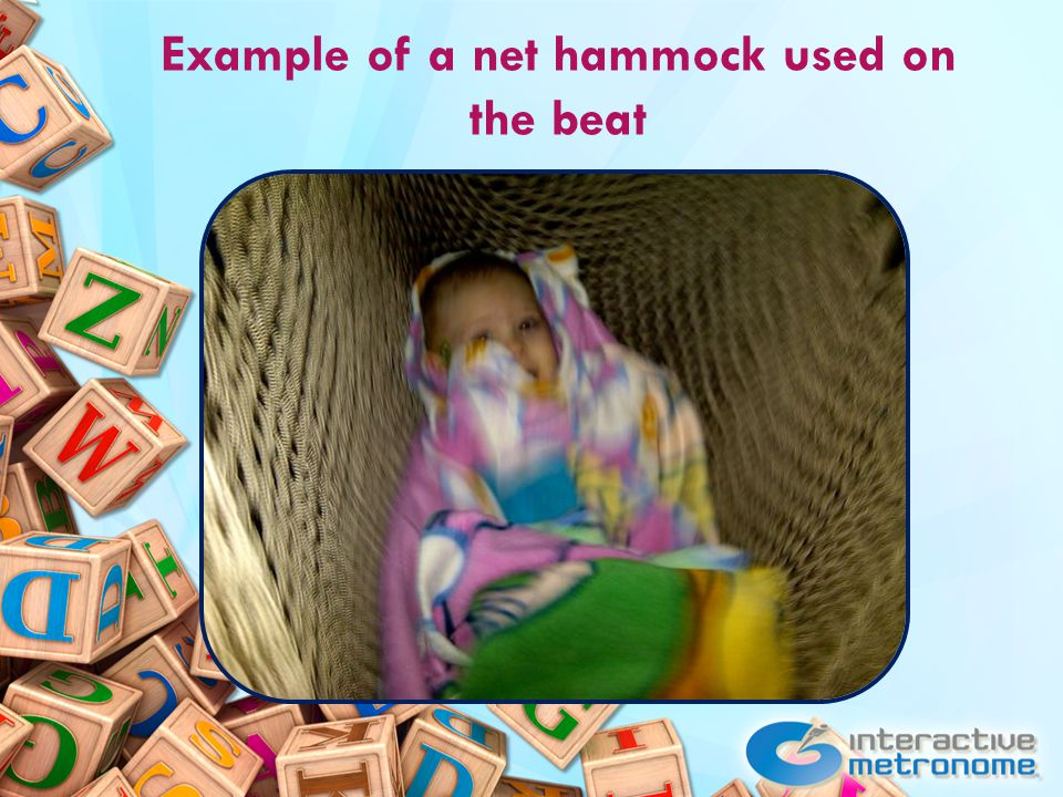Example of a net hammock used on the beat