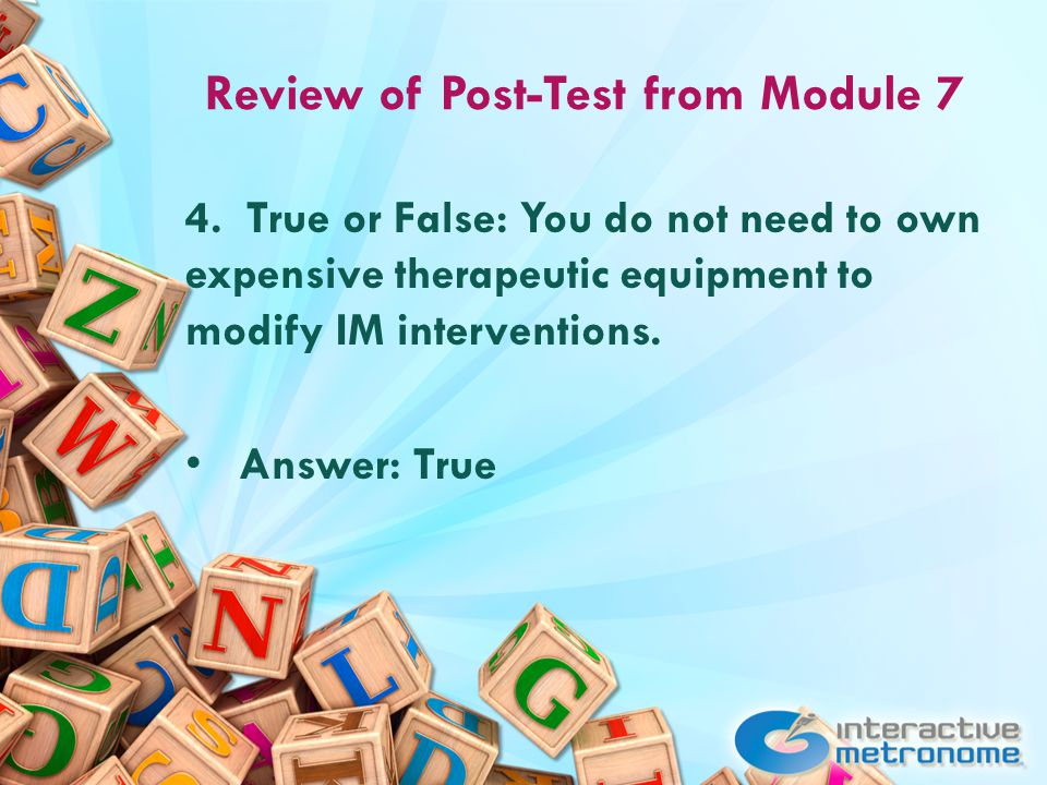 Review of Post-Test from Module 7 5.