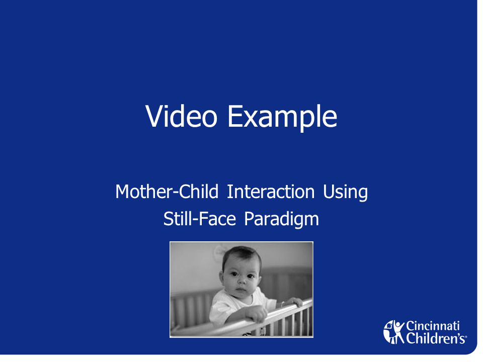 Video Example Mother-Child Interaction Using Still-Face Paradigm