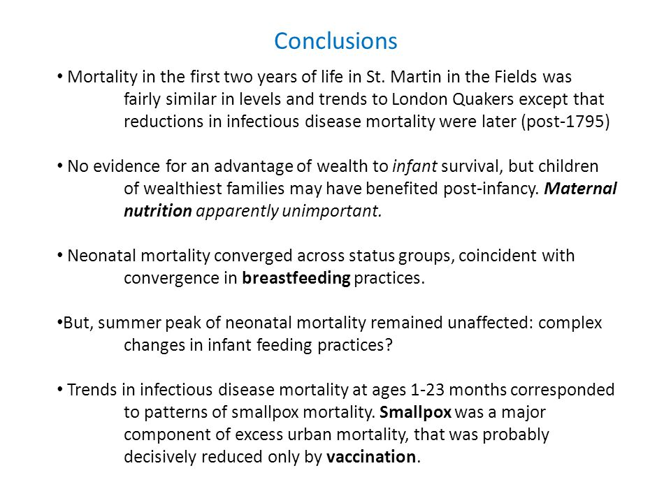 Conclusions Mortality in the first two years of life in St.