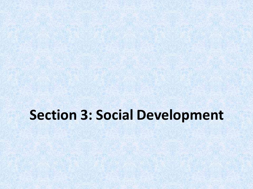 Section 3: Social Development