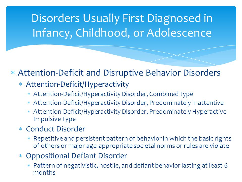  Includes mood disorders :  related to a specific medical condition  induced by substances Other Mood Disorders