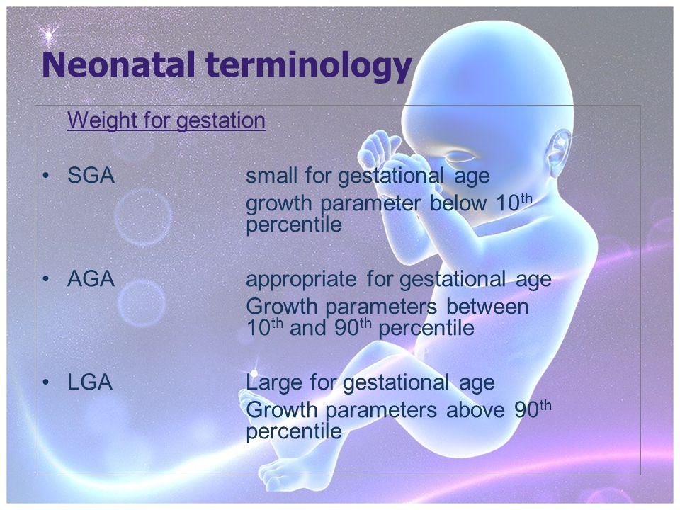 Neonatal terminology Chronological age age in weeks or months from date of delivery Corrected age premature infants where the number of weeks born prematurely have been deducted from the chronological age