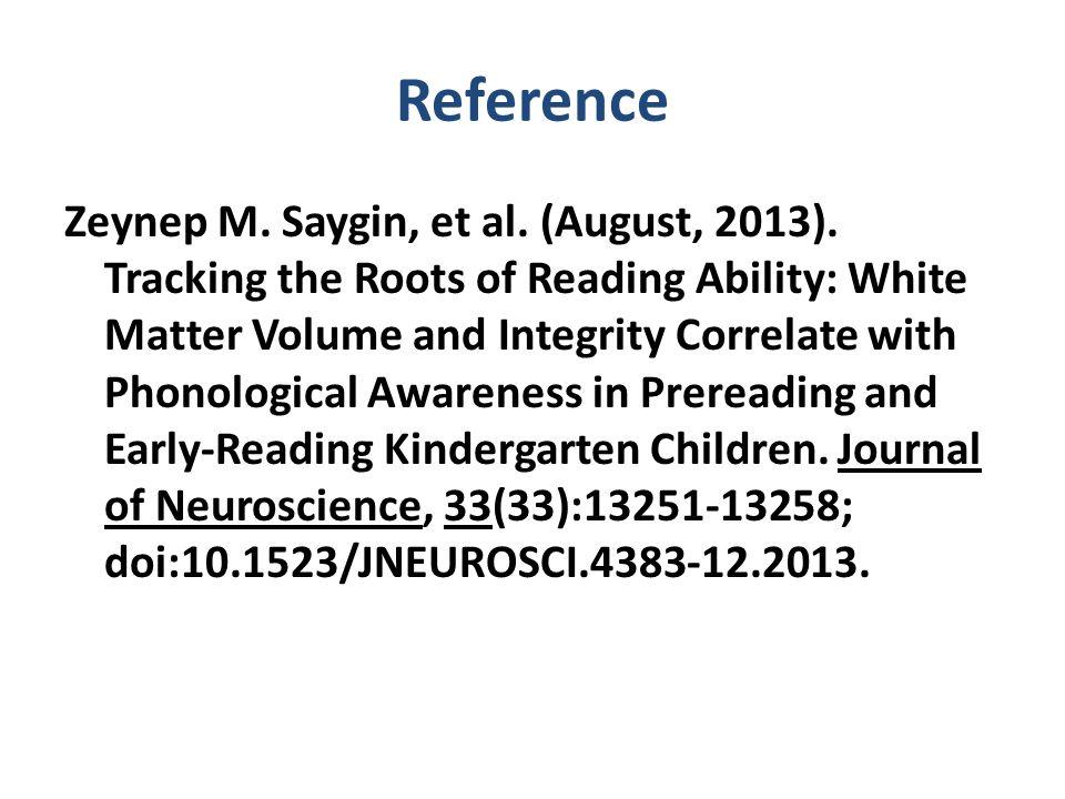 Reference Zeynep M. Saygin, et al. (August, 2013).