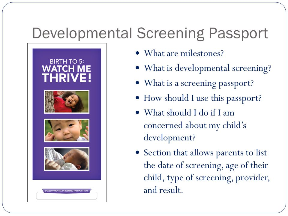 Developmental Screening Passport What are milestones.