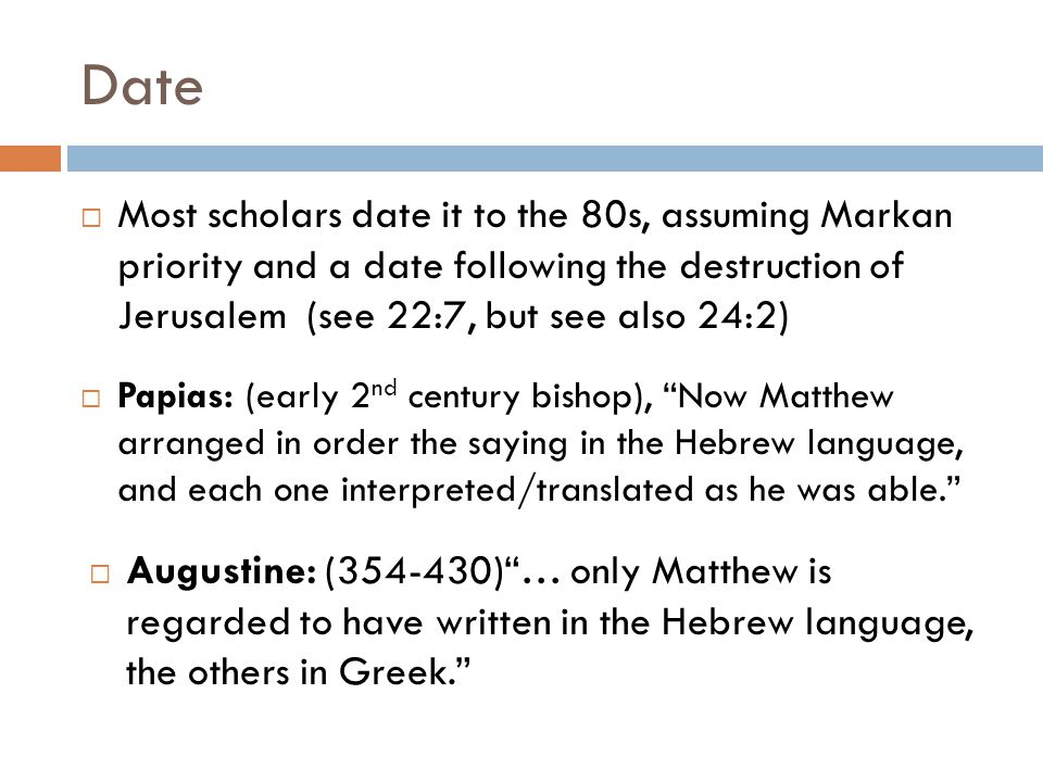 Date cont. If Mark was written first (68) why is Matthew first in the Canon.