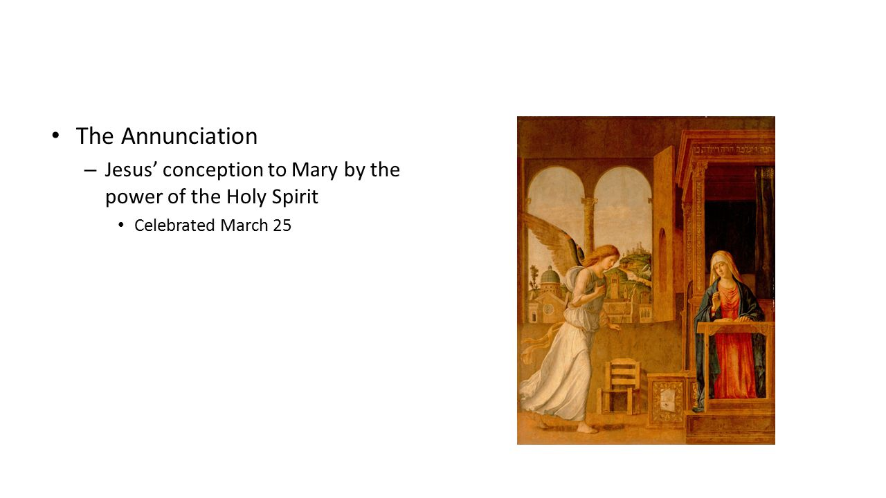 The Visitation – The recognition of his presence by Elizabeth and John – Celebrated: May 31