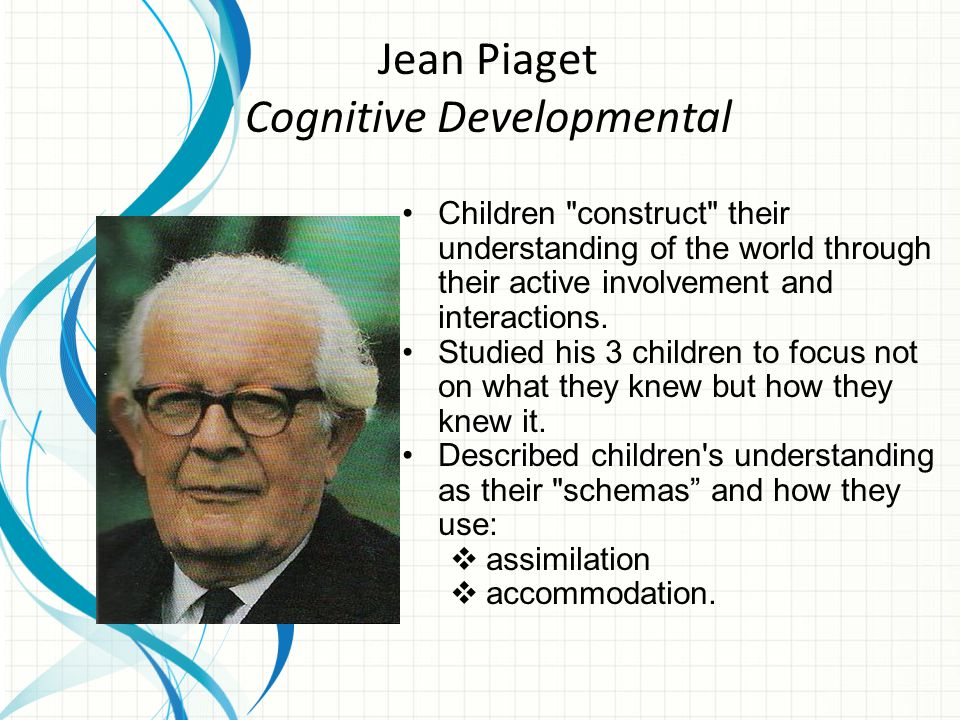 Agreed that children are active learners, but their knowledge is socially constructed.