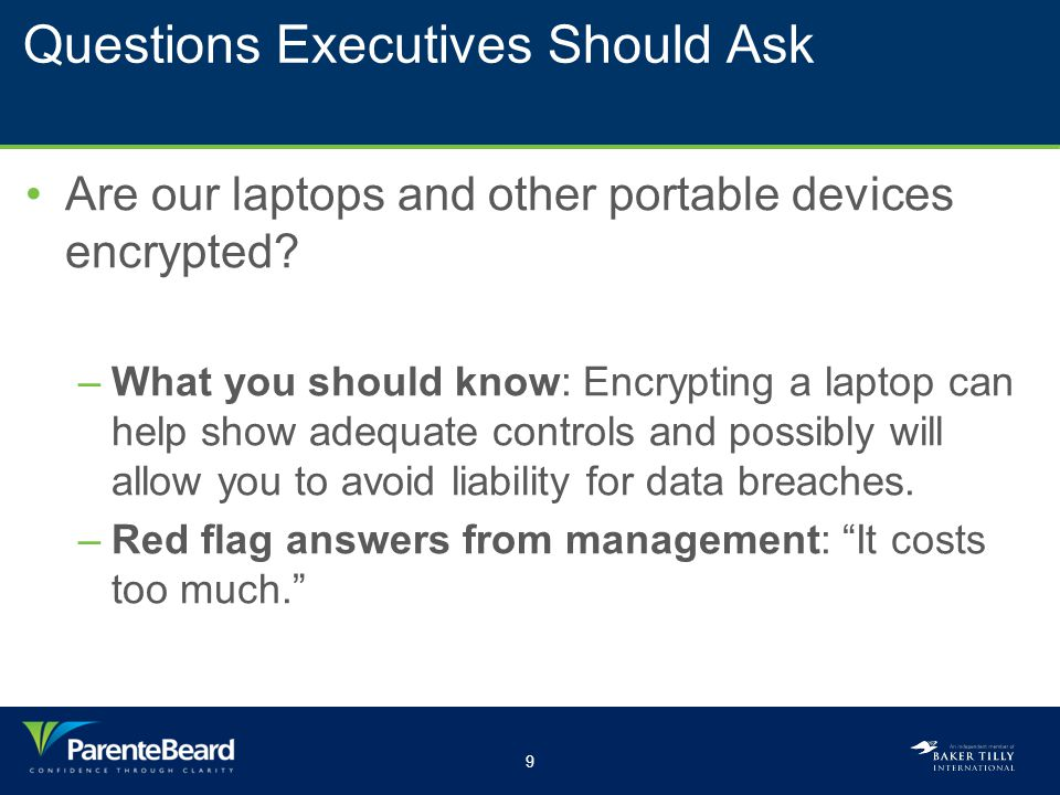 10 Questions Executives Should Ask Do we enforce strong passwords.