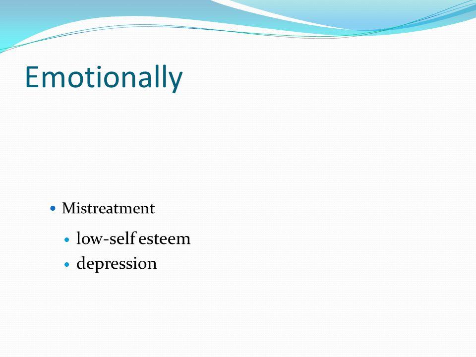 Emotionally Mistreatment low-self esteem depression