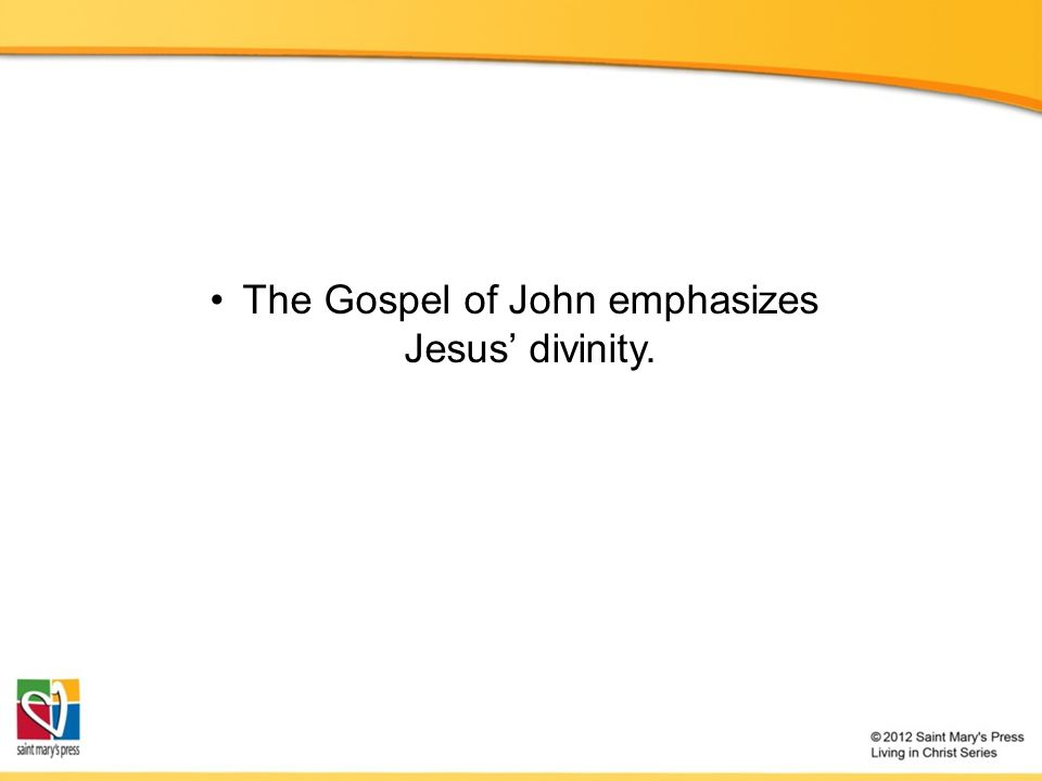 The Gospel of John emphasizes Jesus' divinity.