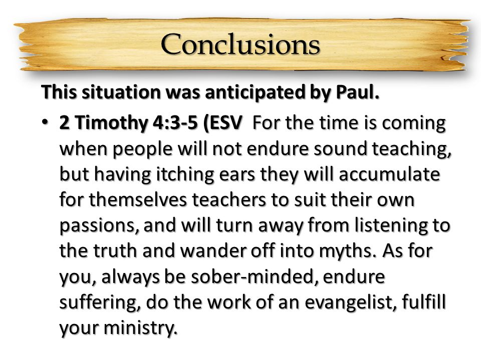 Conclusions This situation was anticipated by Paul.